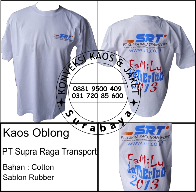 Kaos Oblong PT Supra Raga Transport Bahan : Cotton Sablon Rubber